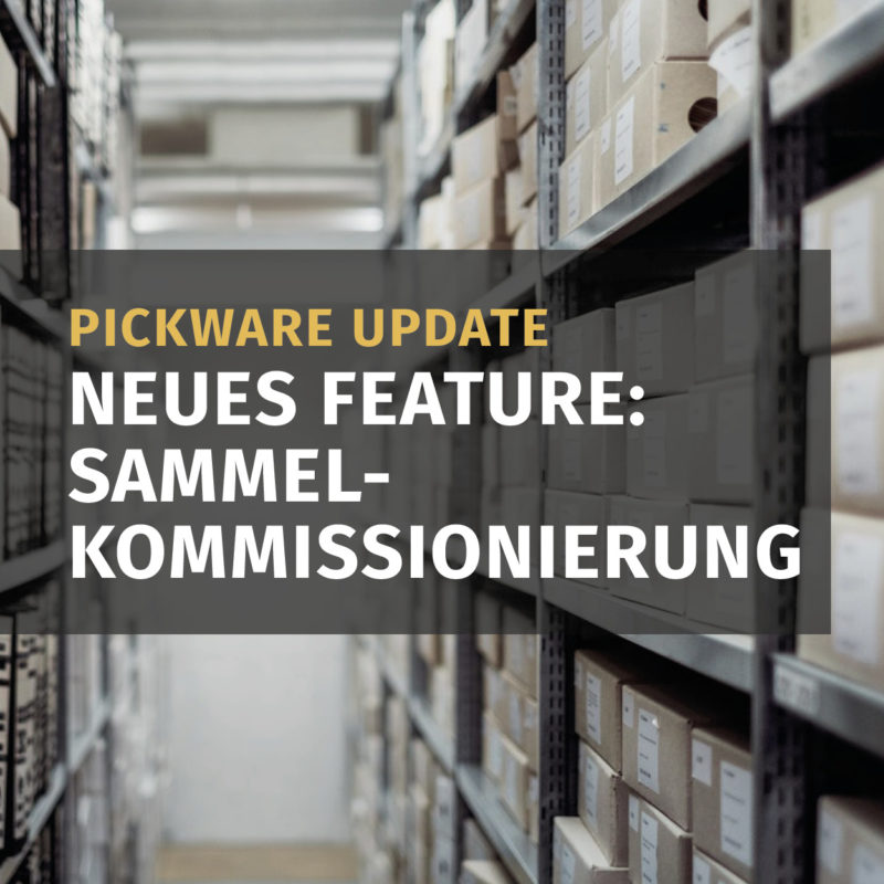 Shopware Entwickler Pickware Mobile Update Sammelkommissionierung